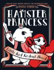 Hamster Princess: Little Red Rodent Hood Cover Image
