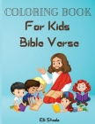 Coloring Book For Kids Bible Verse: Amazing Christian Coloring Book for kids with Inspirational Bible Verse Quotes. Cover Image