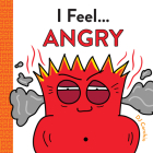 I Feel... Angry Cover Image