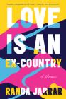 Love Is an Ex-Country Cover Image