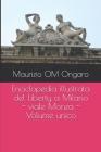 Enciclopedia illustrata del Liberty a Milano - viale Monza - Volume unico Cover Image
