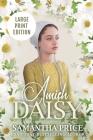 Amish Daisy LARGE PRINT: Amish Romance Cover Image