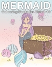 Mermaid Colouring Books for Girls 8-10: Colouring Book Mermaids and Friends for Girls Ages 3 - 12 Cover Image