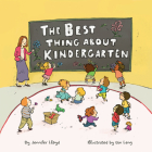 The Best Thing about Kindergarten Cover Image