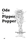 Ode to Pipper Popper Cover Image