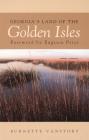 Georgia's Land of the Golden Isles, REV. Ed. (Brown Thrasher Books) Cover Image