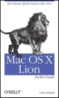 Mac OS X Lion Pocket Guide: The Ultimate Quick Guide to Mac OS X Cover Image