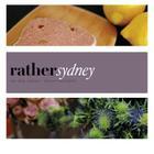 Rather Sydney: eat.shop explore > discover local gems Cover Image