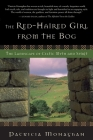 The Red-Haired Girl from the Bog: The Landscape of Celtic Myth and Spirit Cover Image