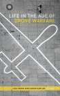 Life in the Age of Drone Warfare Cover Image