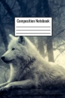 Composition Notebook: White Wolf Wide Ruled Notebook For Kids Teens Adults Couples To Write Down Day To Day Notes Cover Image