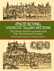 Medieval Woodcut Illustrations: City Views and Decorations from the Nuremberg Chronicle (Dover Pictorial Archives) Cover Image