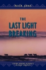 The Last Light Breaking: Living Among Alaska's Inupiat Cover Image