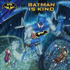 Batman Is Kind Cover Image