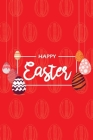 Happy Easter III Notebook, Blank Write-in Journal, Dotted Lines, Wide Ruled, Medium (A5) 6 x 9 In (Red) Cover Image