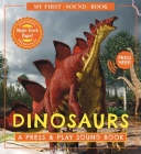 Dinosaurs: My First Book of Sounds: A Press & Play Sound Book Cover Image