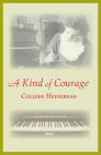 A Kind of Courage Cover Image