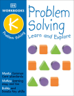 DK Workbooks: Problem Solving, Kindergarten: Learn and Explore Cover Image
