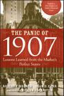 The Panic of 1907: Lessons Learned from the Market's Perfect Storm Cover Image