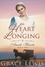 The Heart of Longing (Large Print Edition): Amish Romance Cover Image