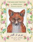 The Man and the Fox: English-Pashto Edition (Hoopoe Teaching-Stories) Cover Image