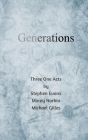 Generations: Three One Acts Cover Image