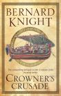 Crowner's Crusade (Crowner John Mysteries #15) Cover Image