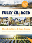 The Fully Charged Guide to Electric Vehicles & Clean Energy Cover Image