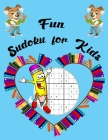Fun Sudoku For Kids: sudoku and coloring book for kids ages 6-8( Back to school Activity Book For Kids ) Cover Image
