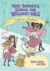 Light as a Feather (Miss Bunsen's School for Brilliant Girls #2) Cover Image