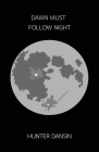 Dawn Must Follow Night Cover Image