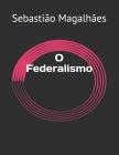 O Federalismo Cover Image