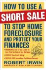 How to Use a Short Sale to Stop Home Foreclosure and Protect Your Finances Cover Image