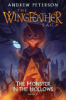 The Monster in the Hollows: The Wingfeather Saga Book 3 Cover Image