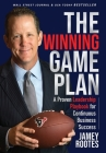 The Winning Game Plan: A Proven Leadership Playbook for Continuous Business Success Cover Image
