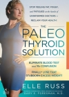 The Paleo Thyroid Solution: Stop Feeling Fat, Foggy, And Fatigued At The Hands Of Uninformed Doctors - Reclaim Your Health! Cover Image