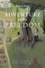 Adventure into Freedom Cover Image