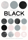 Black: Exploring Color in Art Cover Image