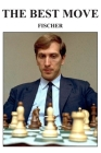 The Best Move: Fischer Cover Image