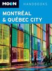 Moon Montreal & Quebec City Cover Image