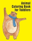 Animal Coloring Book for Toddlers: Christmas Book, Easy and Funny Animal Images Cover Image