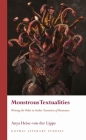 Monstrous Textualities: Writing the Other in Gothic Narratives of Resistance (Gothic Literary Studies) Cover Image