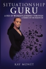Situationship Guru: A Fed-Up Woman's Journey Through a Series of Fauxmances Cover Image