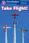 Ripley Readers LEVEL4 LIB EDN Take Flight! Cover Image