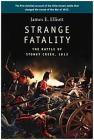 Strange Fatality: The Battle of Stoney Creek, 1813 Cover Image