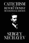 Catechism of a Revolutionist: Catechism of a Revolutionary Cover Image