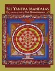 Sri Yantra Mandalas: A Coloring Book by Paul Heussenstamm Cover Image