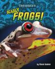 Deadly Frogs! Cover Image