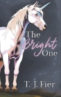 The Bright One Cover Image