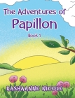 The Adventures of Papillon: Book 1 Cover Image